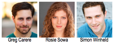 Greg Carere, Rosie Sowa, & Simon Winheld